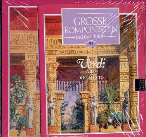 """Große Komponisten und ihre Musik 55 VERDI """"Aida"""" & """"Rigoletto"""" inkl Begleitheft"""