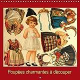 Poupées charmantes à découper (Calendrier mural 2019 300 × 300 mm Square): Un calendrier avec des poupées anciennes à découper et à habiller pour les ... mensuel, 14 Pages (Calvendo Hobby)