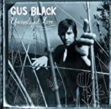 Songtexte von Gus Black - Uncivilized Love
