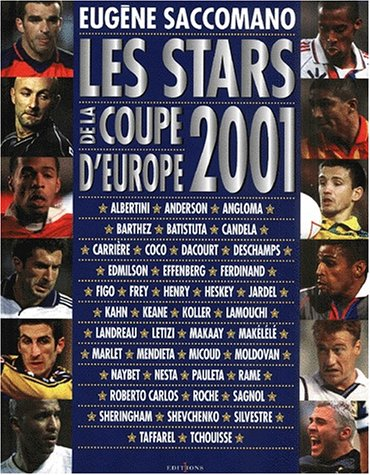 les-stars-de-la-coupe-d-39-europe-2001