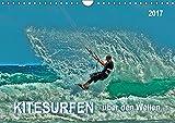 Kitesurfen - über den Wellen (Wandkalender 2017 DIN A4 quer): Kitesurfing, ein ultimativer Funsport, der täglich neue Anhänger findet. (Monatskalender, 14 Seiten) (CALVENDO Sport)