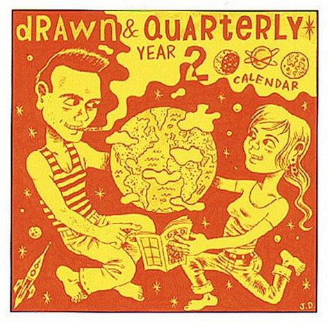 Drawn & Quarterly Year 2000 Calendar: Tenth Anniversary