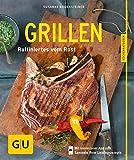 Grillen: Raffiniertes vom Rost (GU KüchenRatgeber)
