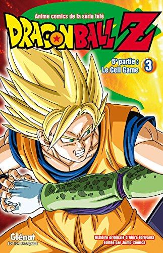 Dragon Ball Z, 5e partie : Le Cell Game : Tome 3 par Akira Toriyama