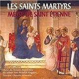 Chant Grégorien - Messe de Saint Etienne / Vêpres des martyrs en temps Pascal