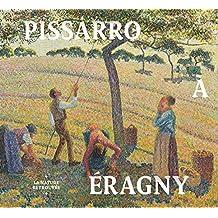 Pissarro à Eragny : La nature retrouvée