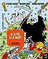Histoire dessinée de la France 08 - À la vie, à la mort : Des rois maudits à la guerre de Cent Ans par Theis