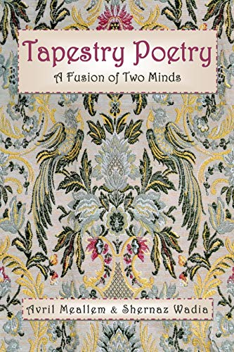 Tapestry Poetry: A Fusion of Two Minds in an Innovative Genre of Poetry (English Edition)