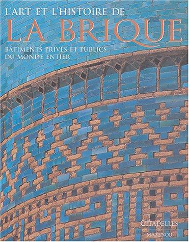 "<a href=""/node/16900"">L'art et l'histoire de la Brique</a>"