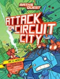 Attack on Circuit City (Maths Quest)