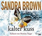 Kalter Kuss - Sandra Brown