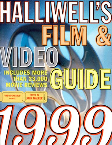 Halliwell's Film & Video Guide 1999 (Walker John Guide Film)