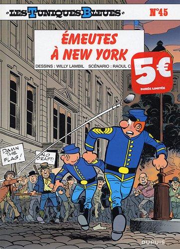Les Tuniques Bleues, Tome 45 : Emeutes à New-York