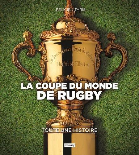 La coupe du monde de rugby par Félicien Taris
