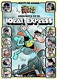 Superlópez. Asesinato en el Toral express