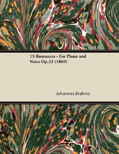 15 Romances - For Piano and Voice Op.33 (1869)