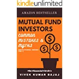 MUTUAL FUND INVESTORS Common Mistakes & Myths: Common Mistakes & Myths
