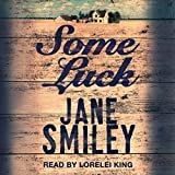 Some Luck: Last Hundred Years Trilogy, Book 1