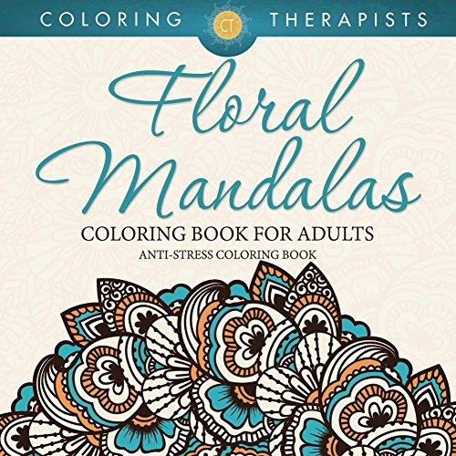 floral-mandalas-coloring-book-for-adults-anti-stress-coloring-book-floral-mandalas-and-art-book-seri