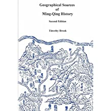[Geographical Sources of Ming-Qing History] (By: Timothy Brook) [published: March, 2002]