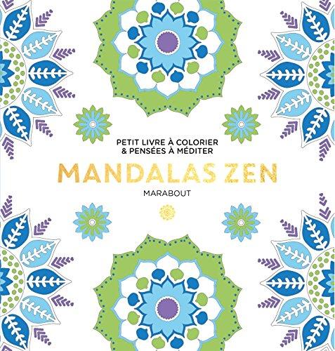 Le petit livre de coloriage : mandalas zen