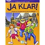 Ja Klar. Kursbuch. Per la Scuola elementare: 1