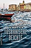 Toskanische Beichte: Kriminalroman (Kriminalromane im GMEINER-Verlag)