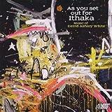 As you set out for Ithaka