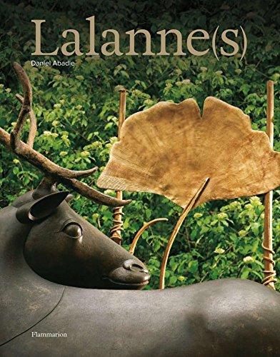 Lalannes: The Monograph