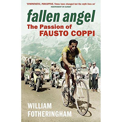Yellow Jersey Press Fallen Angel - Die Leidenschaft von Fausto Coppi -
