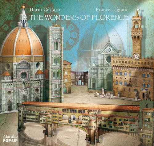 The Wonders of Florence (Pop Up Book) por Dario Cestaro