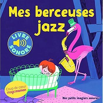 Mes Berceuses jazz (Livre Sonore)