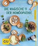 Die magische 11 der Homöopathie - Sven Sommer