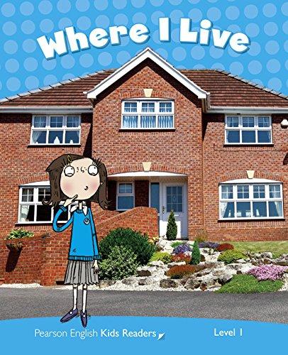 Penguin Kids 1 Where I Live Reader CLIL (Pearson English Kids Readers) - 9781408288207