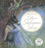 The Orchard Book Of Classic Shakespeare Stories