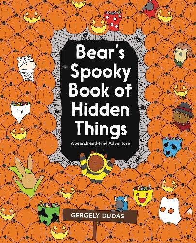 Bear's Spooky Book of Hidden Things: Halloween Seek-and-Find (Search and Find Adventure)