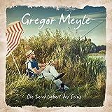 Songtexte von Gregor Meyle - Die Leichtigkeit des Seins