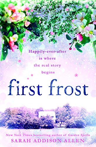First Frost: Happily-ever-after is where the real story begins (Waverly Sisters 2)