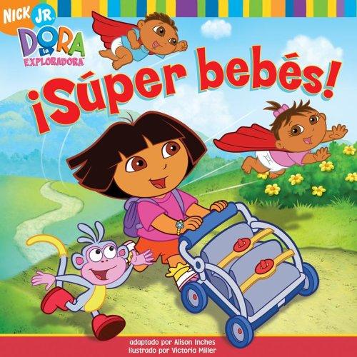 Super Bebes! (Dora La Exploradora)
