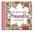 Für eine tolle Freundin wie dich: Geschenkbuch für die beste Freundin