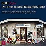 Kult.Ruhr: Das Beste aus dem Ruhrgebiet, Teil 2