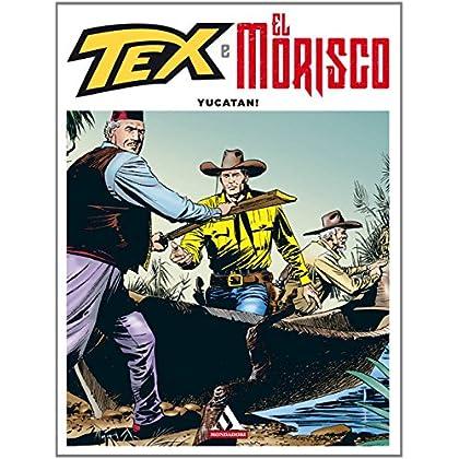 Yucatan! Tex E El Morisco: 5