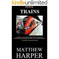 TRAINS: Amazing Facts, Awesome Trivia, Cool Pictures & Fun Train Quiz for Kids - The BEST Book Strategy That Helps Guide…