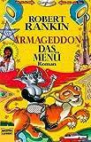 Armageddon - Das Menü. Roman