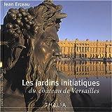 Image de Les jardins initiatiques du château de Versailles