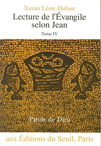 Lecture de l'vangile selon Jean, tome IV