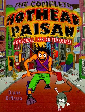 Complete Hothead Paisan Homicidal Lesbian Terrorist