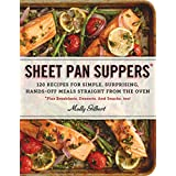 Sheet Pan Suppers: 120 Recipes for Simple, Surprising, Hands-Off Meals Straight from the Oven (English Edition)