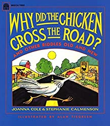 Why Did the Chicken Cross the Road? by Joanna Cole (1994-09-21)
