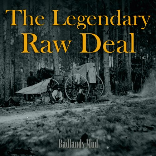 the Legendary Raw Deal: Badlands Mud (Ep) (Audio CD)